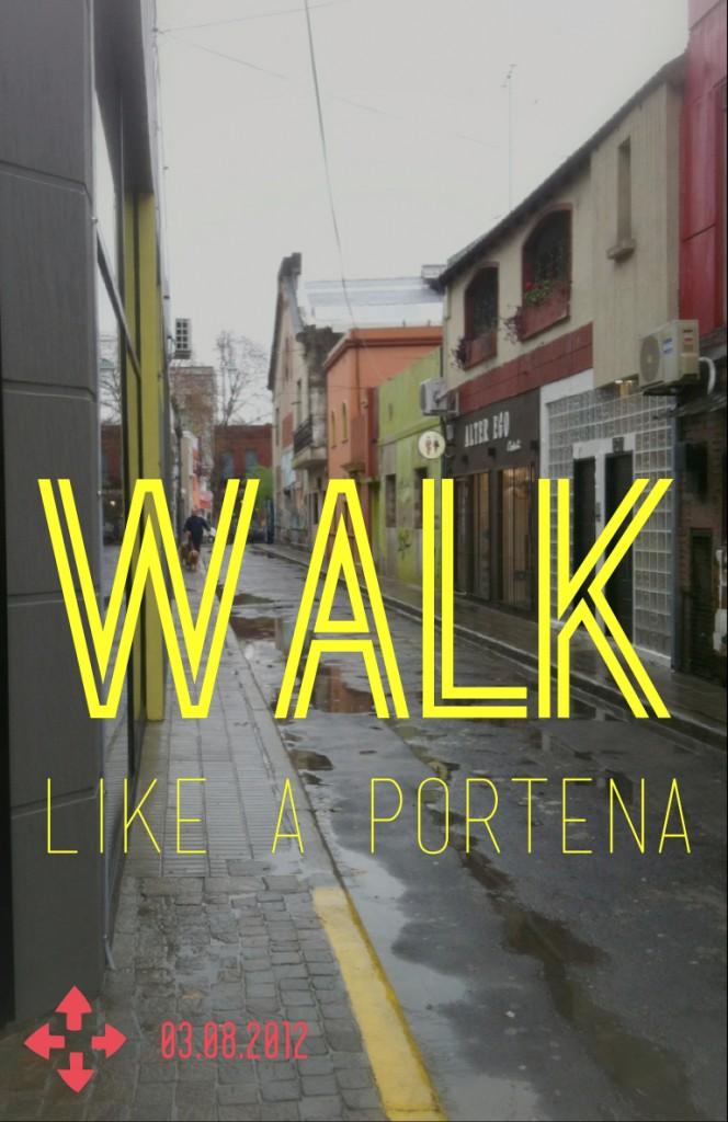 Walk like a portena
